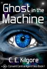 Cover-Ghost-in-the-Machine-CEKilgore