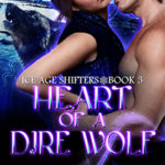 Heart of a Dire Wolf Excerpt #2