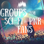 Groups for SciFi and PNR Fans