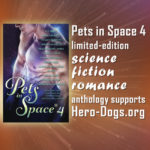 Pets in Space 4 supports Hero-Dogs.org