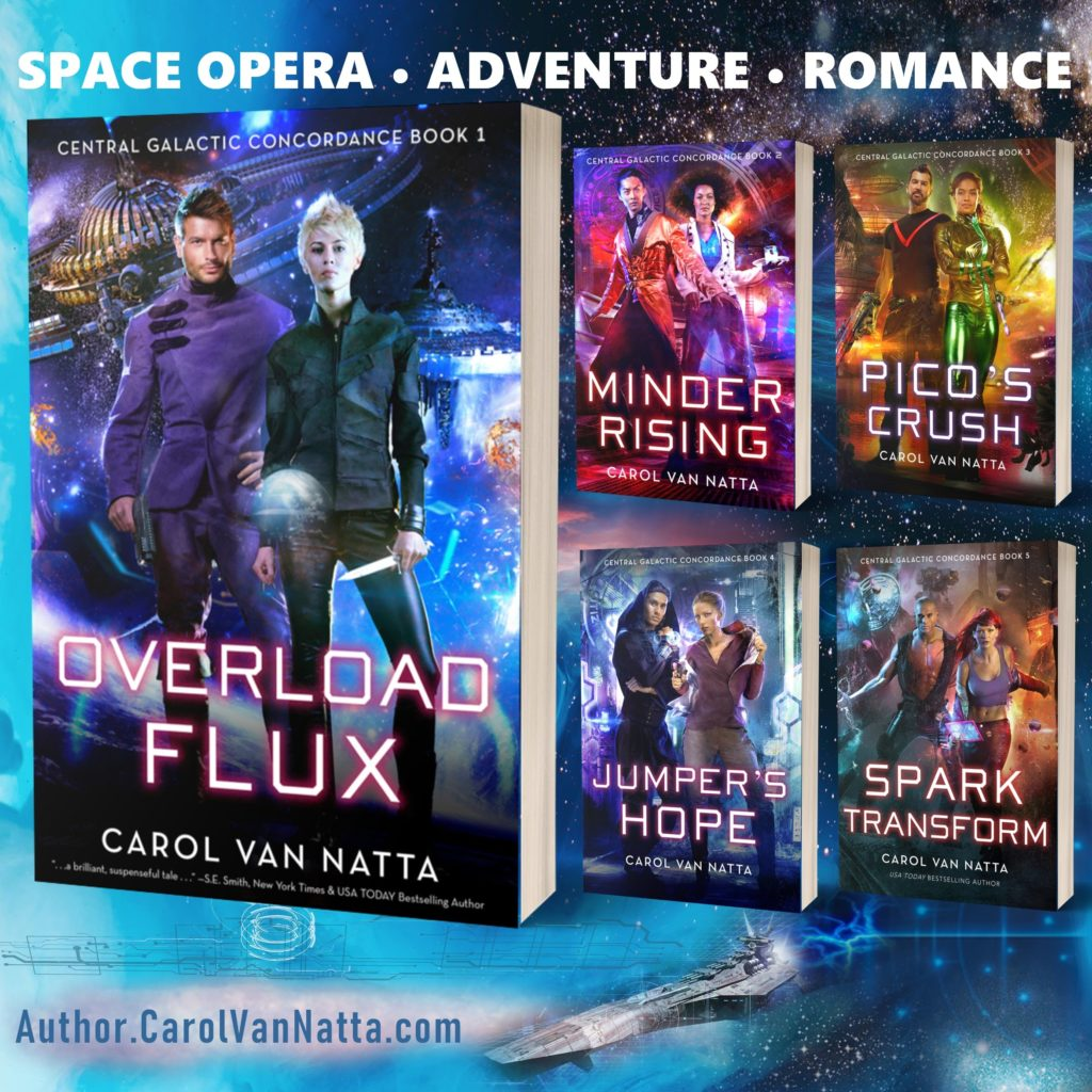 Carol Van Natta's space opera series includes women in science who occasionally blow things up
