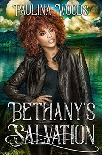 Bethanys Salvation, a scifi romance by Paulina Woods