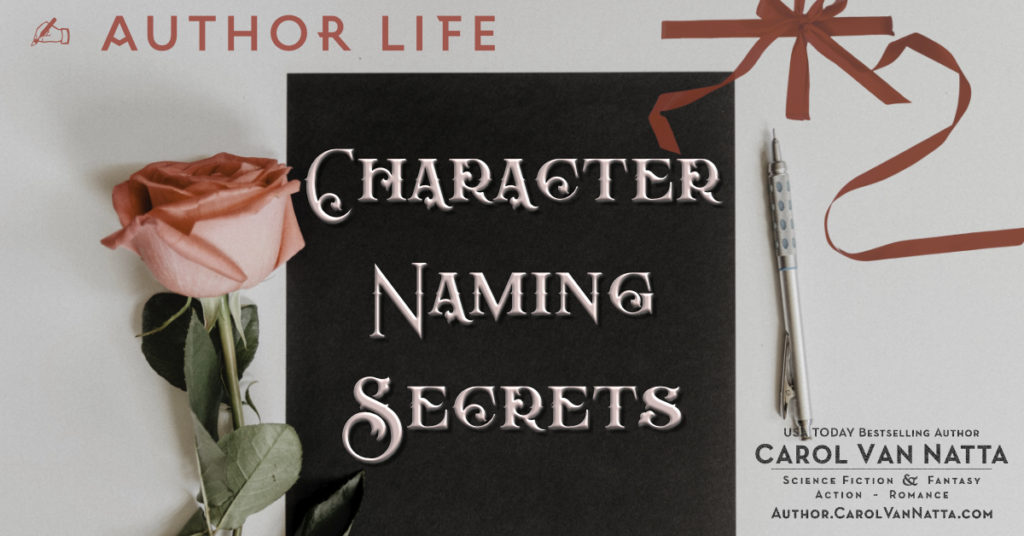 Author Life: Character Naming Secrets plus a photo of a rose