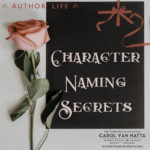 Author Life: Character Naming Secrets