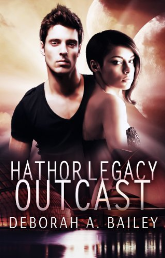 Hathor Legacy Outcast by Deborah Bailey