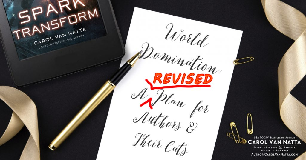 Revisiting World Domination: A Revised Plan for Authors and their Cats