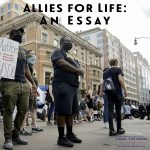 Allies for Life: An Essay, with a photo of protesters on the street