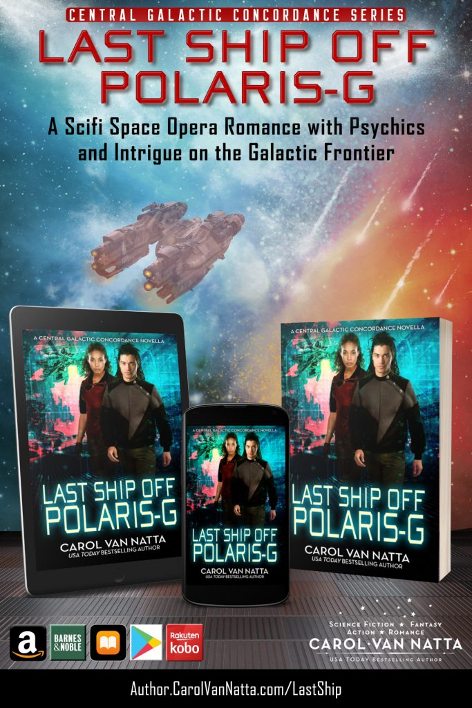 Last Ship Off Polaris-G, A Scifi Space Opera Romance with Psychics and Intrigue on the Galactic Frontier