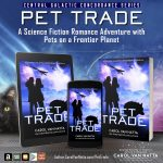 Pet Trade, a science fiction romance adventure with pets on a frontier planet
