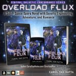 Spotlight on Overload Flux, a space opera, adventure romance